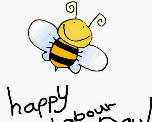 Happy Labor Day, you little busy bee!
